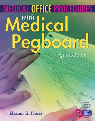 Medical Office Procedures With Medical Pegboard By Flores, Eleanor K.