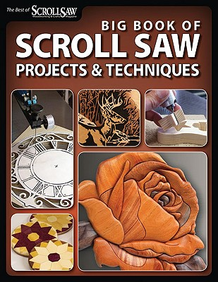 Big Book of Scroll Saw Woodworking By Scroll Saw Woodworking & Crafts Magazine (EDT)